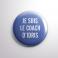 Badge Le Coach d'Idris