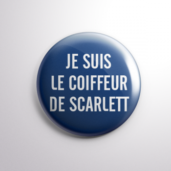 Badge Le Coiffeur de Scarlett