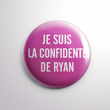 Badge La Confidente de Ryan