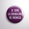 Badge La Doublure de Monica