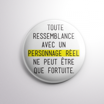 Badge Toute Ressemblance