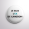 Badge L'ex de Cameron