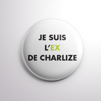 Badge L'ex de Charlize