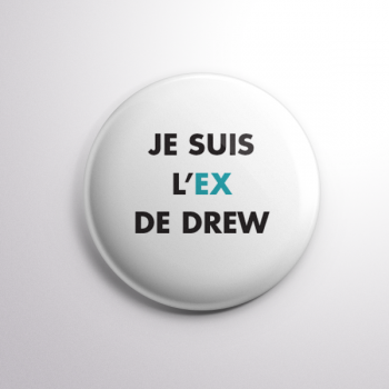 Badge L'ex de Drew