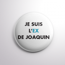 Badge L'ex de Joaquin