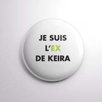 Badge L'ex de Keira