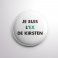 Badge L'ex de Kirsten