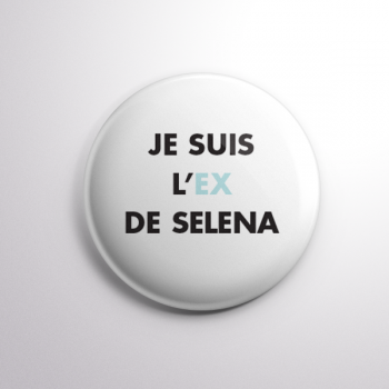 Badge L'ex de Selena