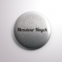 Badge Monsieur Hayek