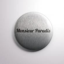 Badge Monsieur Paradis
