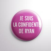 Badge La Confidente de Ryan