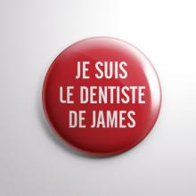 Badge Le Dentiste de James