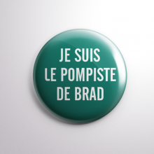 Badge Le Pompiste de Brad