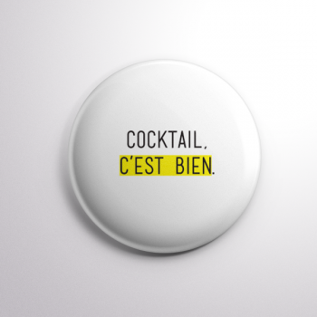 Badge Cocktail, C'est Bien