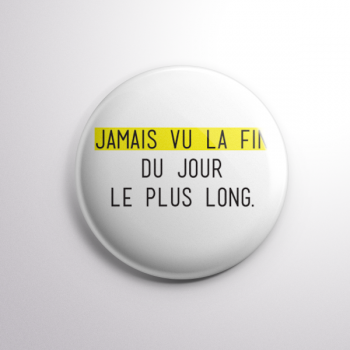 Badge Jamais Vu La Fin