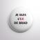 Badge L'ex de Brad