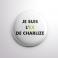 Badge L'ex de Charlize