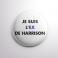 Badge L'ex de Harrison