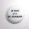 Badge L'ex de Joaquin