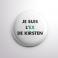 Badge L'ex de Kirsten