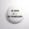 Badge L'ex de Penélope